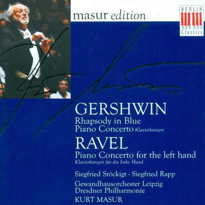 Gershein, G.: Rhapsody In Blue / Piano Concerto In F Major / Ravel, M.: Piano Concerto For The Left Hand (rapp)
