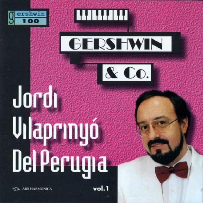 Gershwin / Joplin / Barber / Copland / Corea: Jordi Vilaprinyã³ Del Perugia Vol. 1