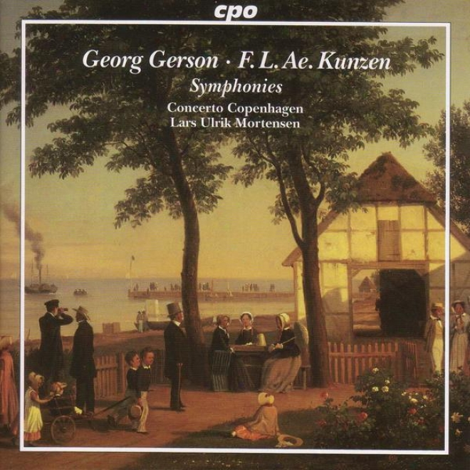 Gerson: Ocerture In D Major / Symphony In E Flat Major / Kunzen: Symphony In G Minor