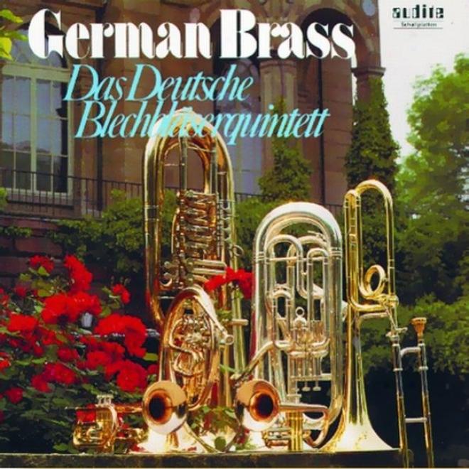 Gesualdo, Crespo, Poulenc, Finck, Bach, Calvert & Ewald: German Brass - Das Deutsche Blechblã¤serquintett (soloblã¤ser Deutscher Spi