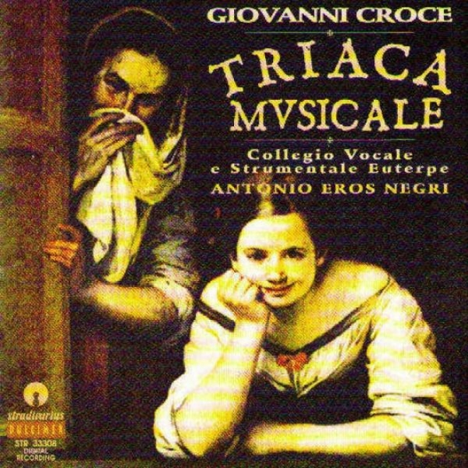 Giovnzni Croce : Triaca Musicale - Vincenzo Pellegrini : Tre Canzoni Per Tastiera