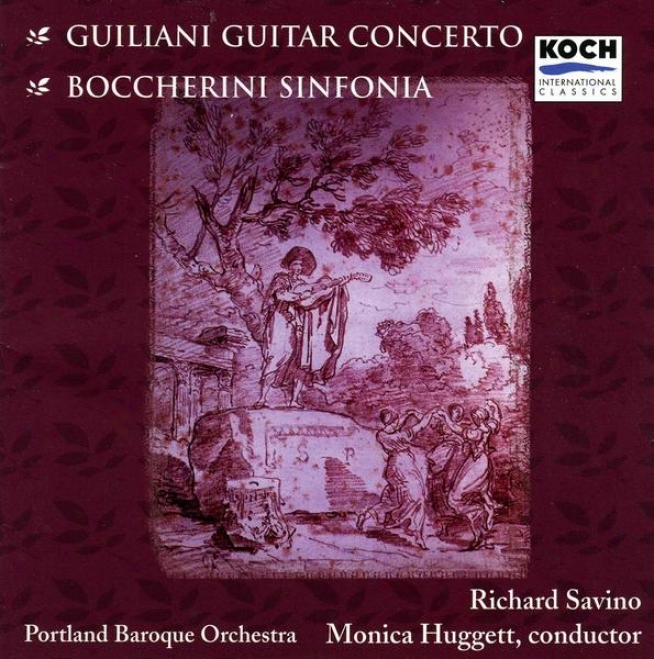 Giuliani: Guitar Concerto In A Major, Op.30. Boccherini: Sinfonia For Guitar