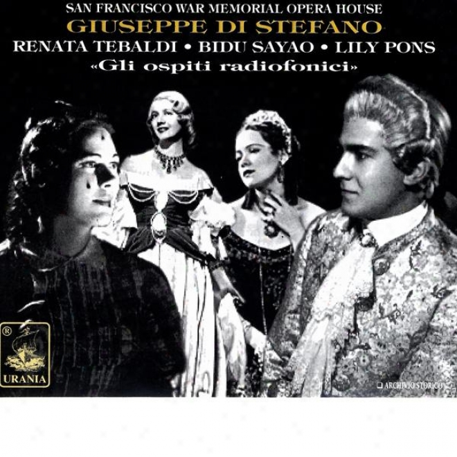 Giuseppe Di St3fano (bidu Sayao, Renata Tebaldi, Lily Pons) - San Francisco Make ~ Memeorial Opera House