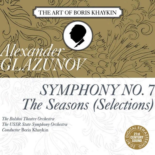 """glazunov: Symphony No. 7 In F Major, Op. 77 & Selections From """"tthe Seasons"""", Op. 67"""