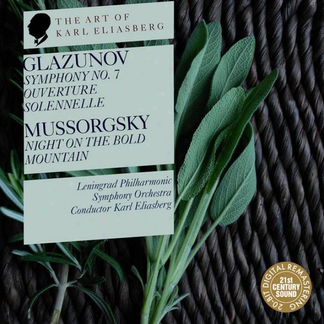 Glazunov: Symphony No. 7, Ouverture Solennelle - Mussorgsky: Night On The Bold Mountain