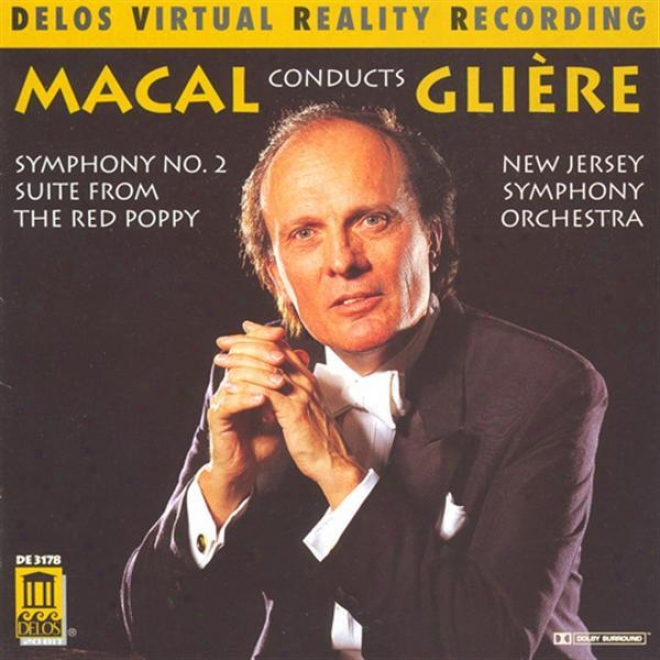 Gpiere, R.: Symphony None. 2 / The Red Poppy Suite (new Jersey Symphony Orchestra, Macal)