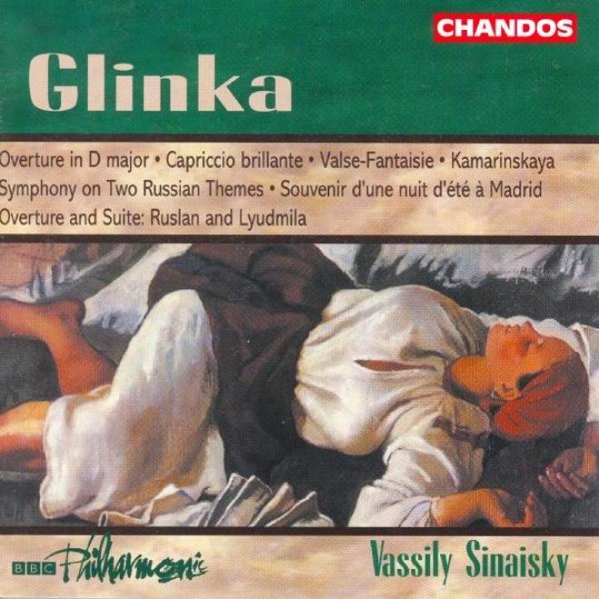 Glinka: Capriccio Brillante / Overture In D Major / Souvenir D'une Nuit D'ete A Madrid