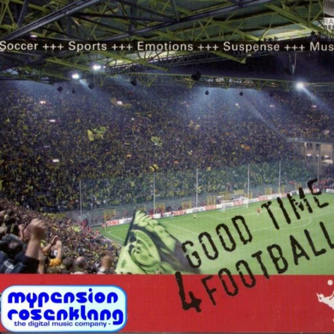 Good Time 4 Football - Wm 2010 - World Cup 2010 Southafrica - The National Anthems - Plus Music For Altogether Football Situations - Nati