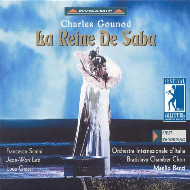Gounod, C.-f.: Reine De Saba (la) [opera] (festival Della Valle D'tria Di Martina Franca, 2001)