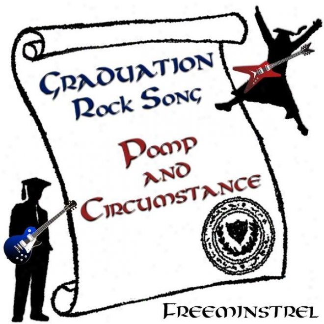 Graduation Lull Song: Pomp And Event (elgar Meatl / Rock Guitar Instrumental)
