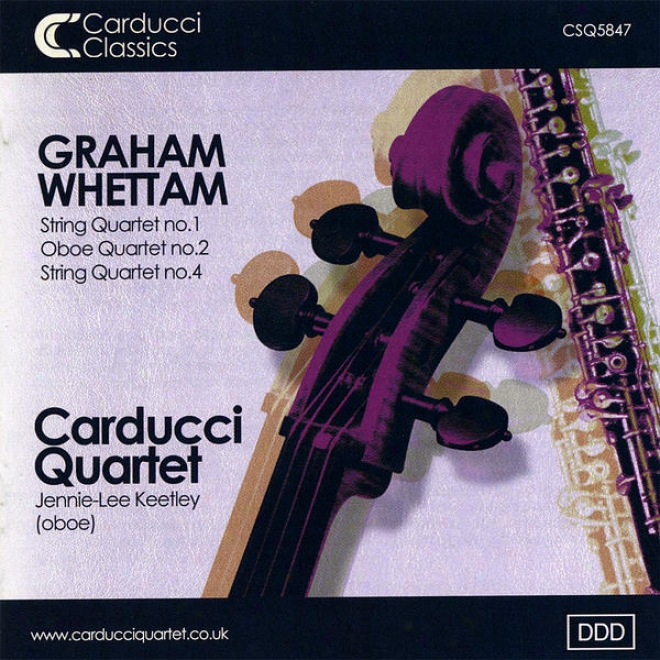 Graham Whettam: String Quartets And Oboe Quartet With Jennie - Lee Keetley (oboe)