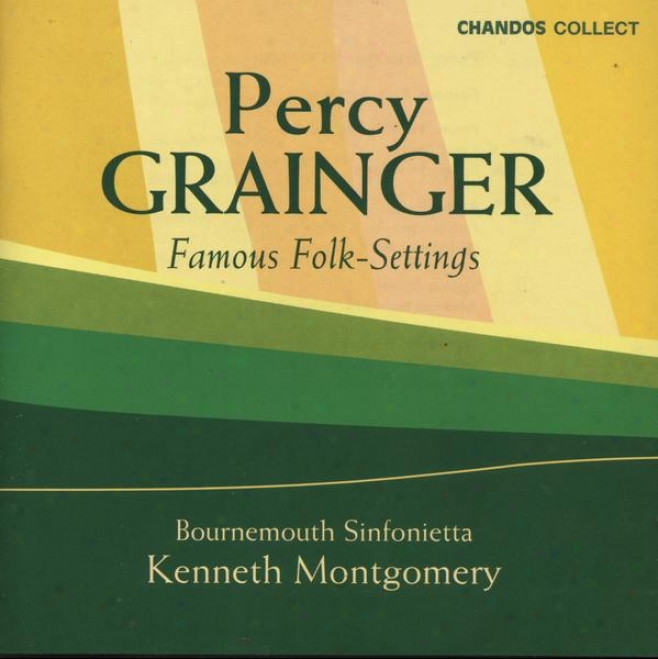 Grainger:  Country Gardens; Mock Morris; Blithe Bells; Handel In The Strand And Others