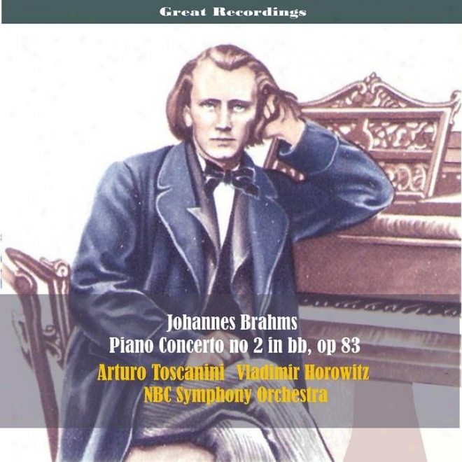 G5at Recordings / Johannes Brahms: Piano Concerto No. 2 In B-flat Major, Op. 83 [1939]