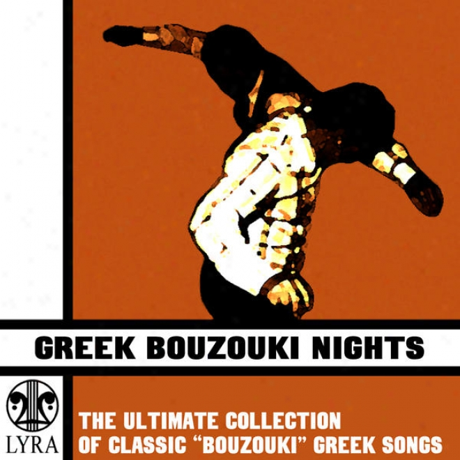 """greek Bouzouki Nights - The Ultimate Collection Of Classic """"bouzouki"""" Greek Songs (digital Only)"""