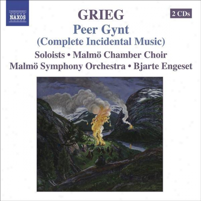 Grieg, E.: Orchestral Music, Vol. 5 - Peer Gynt (complete Incidental Music) / Foran Sydens Kloster / Begliot (engeset)