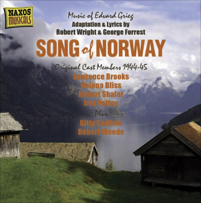 Grieg, E.: Song Of Nprway (recordinh With Original Cast Members) 1(944-1945)