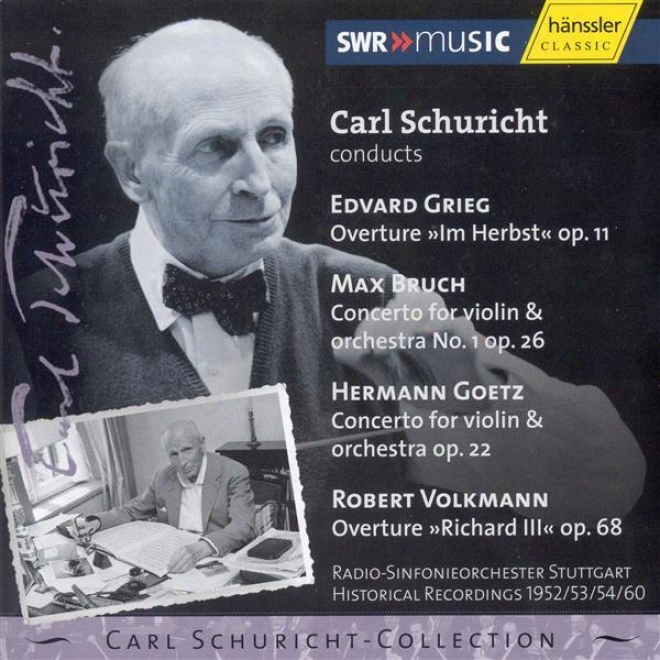 Grieg: In Autumn / Bruch: Violin Concerto No. 1 / Goetz: Violin Concerto (1952 / 1953 / 1954 / 1960)
