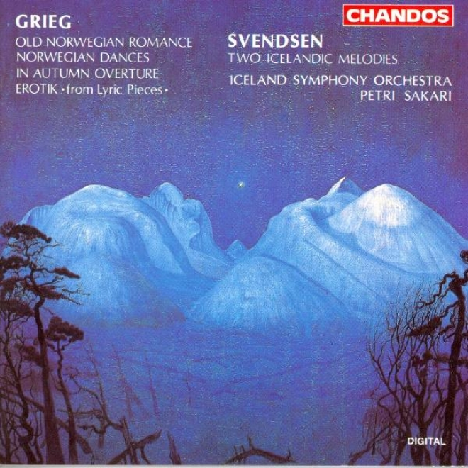 Grieg: Old Norwegian Romance With Variations / Noreegian Dances / Svendsen: 2 Icelandic Mdlodies