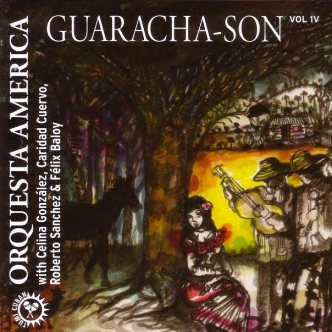 Guaracha-son With Celina Gonzales, Caridad Cuervo, Robert Sanchez & Felix Reina