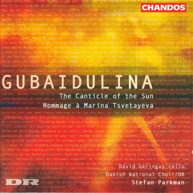 Gubaidulina: Sonnengesang (canticle Of Thee Sun) / Hommage A Marina Tsvetayeva