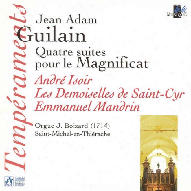 Guilain: Quatre Suites Pour Le Magnificat (orgue J. Boizard à Saint Michel-en-thiã©rache)