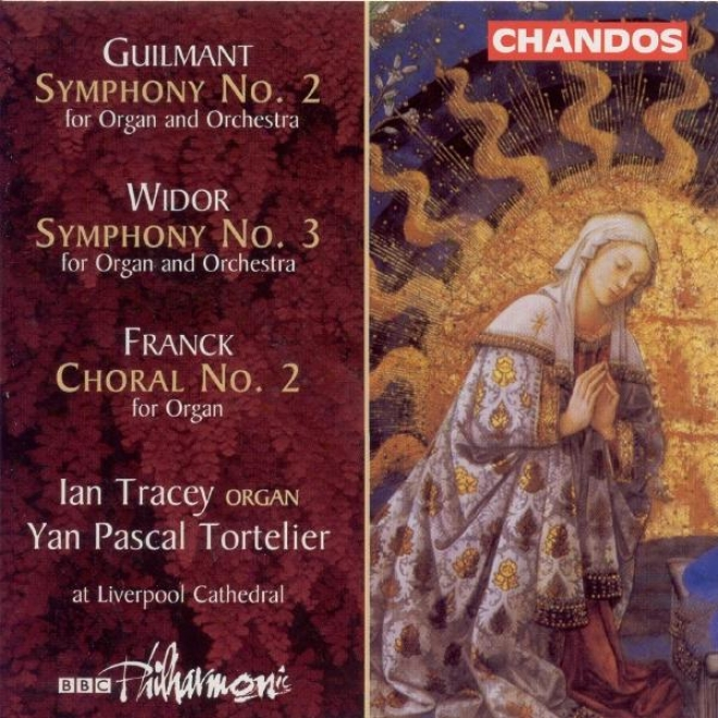 Guilmant: Organ Symphony No. 2 / Widor: Organ Symphony No. 3 / Franck: Psalm-tune No. 2