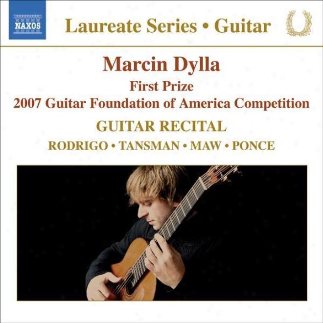 Guitar Recital: Dylla, Marcin - Rodrlgo, J. / Tansman, A / Maw, N. / Ponce, M.