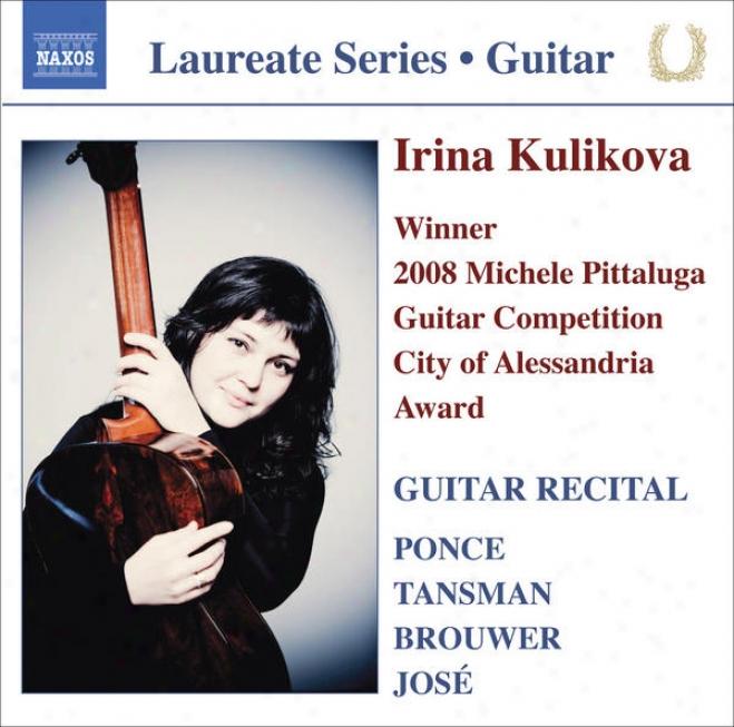 Guitar Recital: Kulikoga, Irina - Ponce, M. / Tansman, A. / Brouwer, L. / Jose, A.