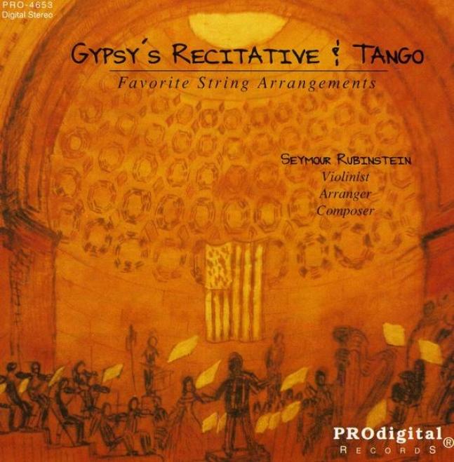 Gypsy's Recitative And Tango: String Arrangements Of Ravel, Villa-lobos, Debussy