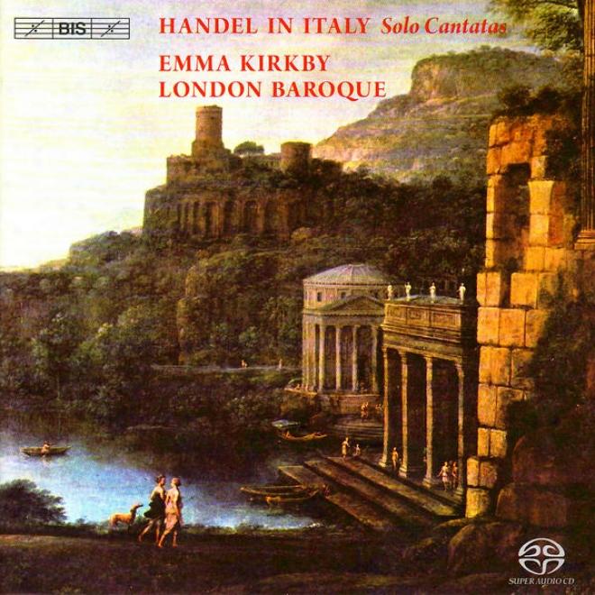 Handel, G.: Solo Cantatas, Hwv 110, 113, 142, 173 (handel In Italy) (kirkby)