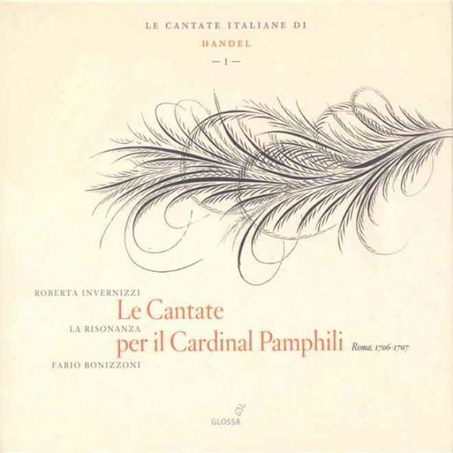 Handel, G.f.: Language of Italy Cantatas, Vol. 1 - Hwv 99, 113, 134, 170 (invernizzi, La Risonanza)