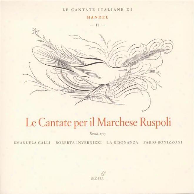 Handel, G.f.: Italian Cantatas, Vol. 2 - Hwv 79, 105, 142, 171, 173 (galli, Invernizzi, La Risonanza)