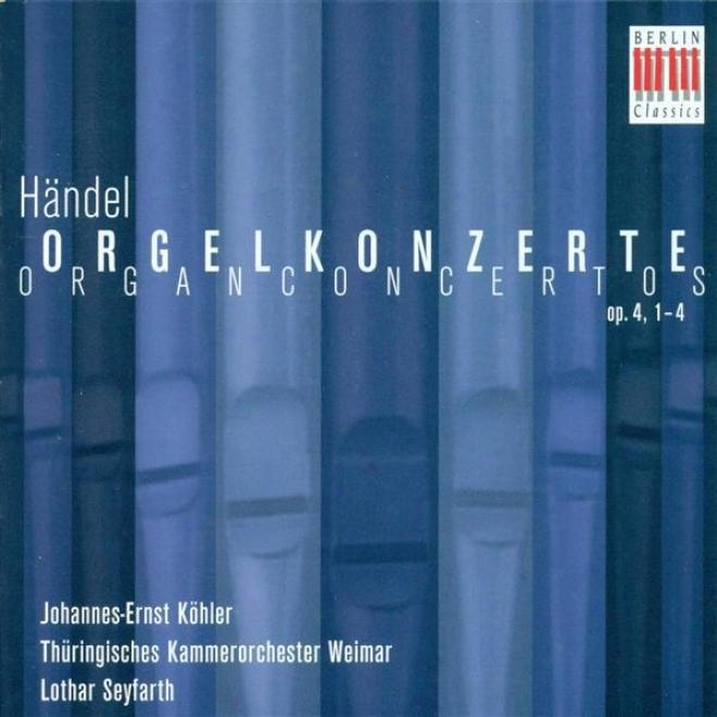 Handel, G.f.: Voice Concertos Nos. 1-4 (kohler, Thuringian Chamber Orchestra, Seyfarth)