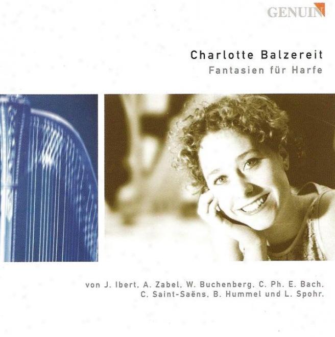 Harp Recital: Bazereit, Chaarlotte - Ibert, J. / Zabel, A.h. / Buchenberg, W. / Bach, C.p.e. / Saint-saens, C. / Hummel, B. / Spoh