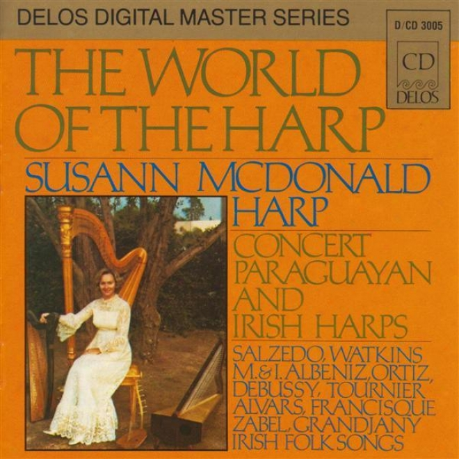 Harp Repetition: Mcdonald, Susann - Salzedo, C. / Albeniz, M. / Albeniz, I. / Watkins, D. / Ortiz, A. / Francisque, A. (the World Of