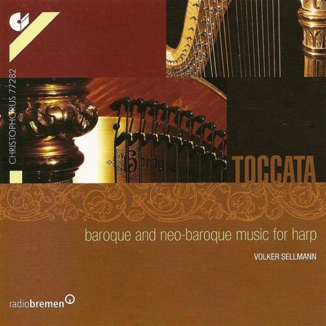 Harp Recital: Sellmann, Volker - Bach, J.s. / Handel, G.f. / Grandjany, M. / Kirchhoff, G. / Loeillet, J.-b. / Charpentier, L. / P
