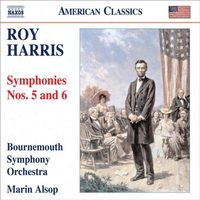 """""""harris, R.: Symphonies Nos. 5 And 6, """"""""gettysburg"""""""" (bournemouth Symphony, Alsop)"""""""