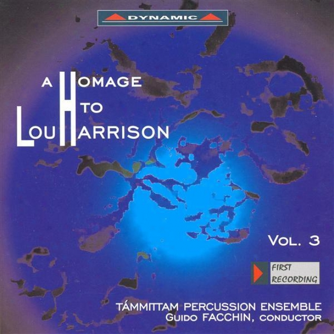 Harrison, L.: Homage To Lou Harrison (a), Vol. 3 - In Praise Of Johnny Appleseed / Music For Violin With Changeable Isntruments / Lab