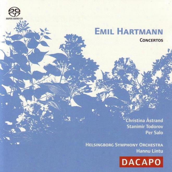 Hartmann, E.: Violin Concerto In G Minor / Cello Concerto In D Minor / Piano Concerto In F Minor