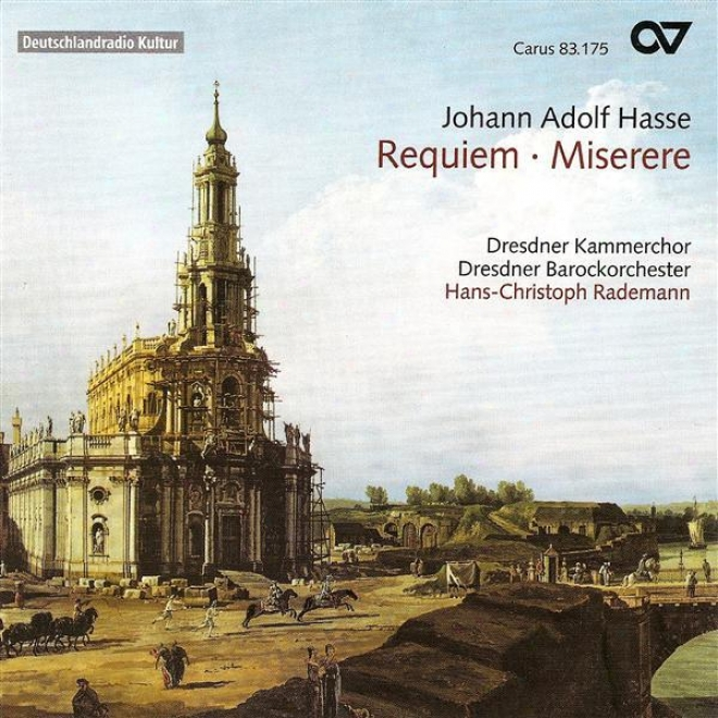Hasse, J.: Requiem In E Flat Major / Miserere In D Minor (dresden Chamber Choif)