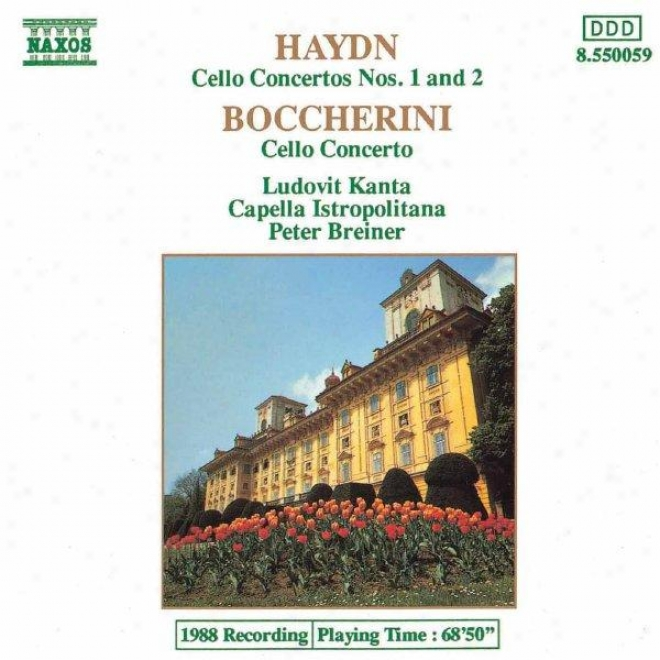 Haydn: Cello Concertos Nos 1 And 2 / Boccherini: Cello Concerto In B Flat Major