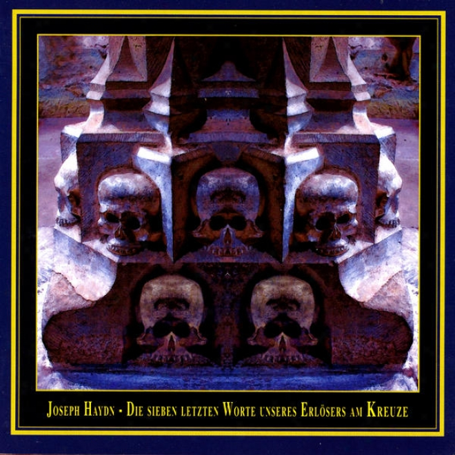 Hahn: Die Sieben Letzten Wortr Unseres Erlã¶sers Am Kreuze (the Seven Last Dispute Of Our Saviour On The Cross)