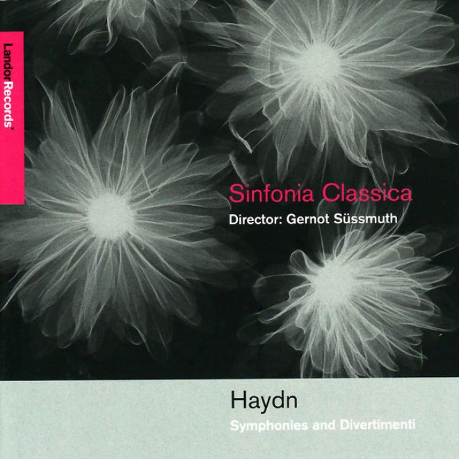 Haydn: Divertimento In A, Symphony No. 22, Divertimento In B Flat, Symphony No. 49