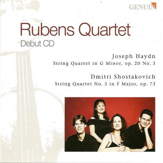 Haydn, F.j.: Strig Quartet No. 26 / Shostakovich, D.: String Quart3t No. 3 (rubens Striing Quartet)