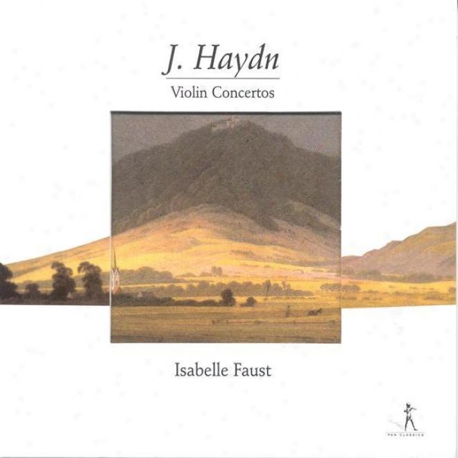 Haydn, F.j.: Violin Concertos - Hob.viia:1, Hob.viia:3, Hob.viia:4 (faust, Munich Chamber Orchestra, Poppen)