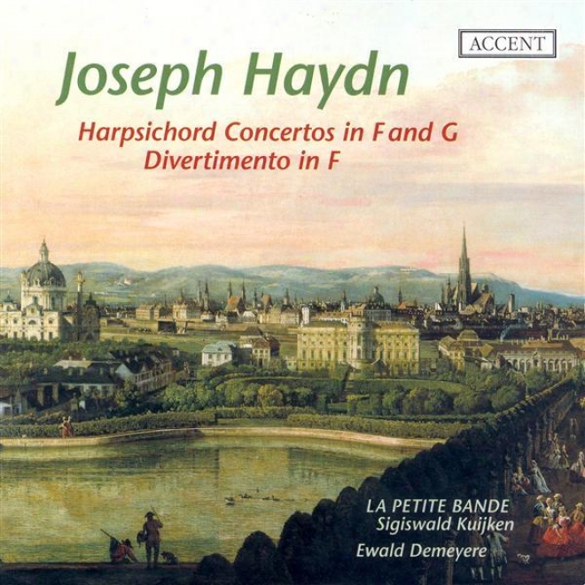Haydn, J.: Keyboard Concerto In G Manor / Divertimento In F Major / Harpsichord Concerto In F Major (demeyere)