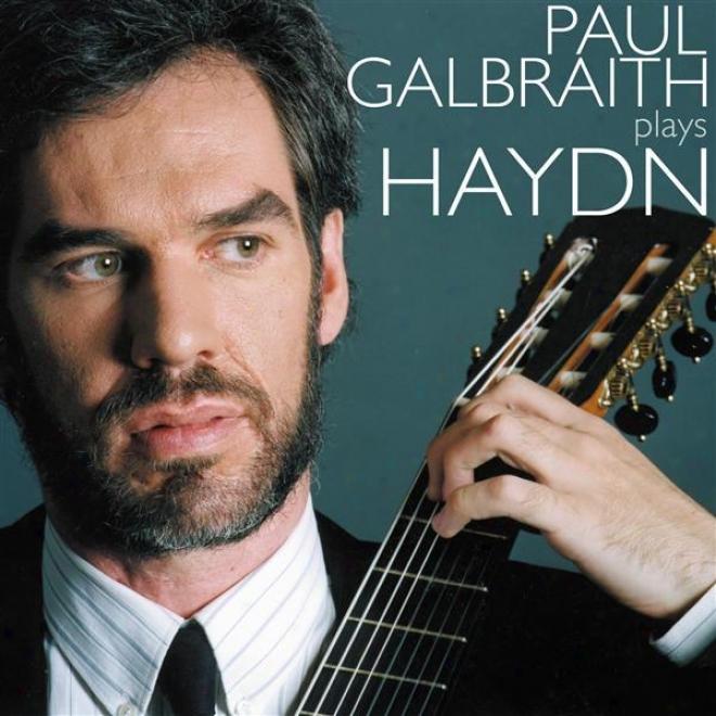Haydn, J.: Keyboard Sonatas Nos. 11, 31, 32 And 57 (arr. For Guitar) (galbrath)