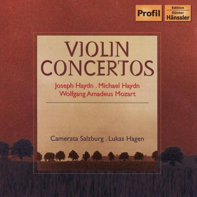 Haydn, J.: Violin Concerto In G Major / Haydn, M.: Violin Concerto In B Even Major / Mozarrt: Adagio
