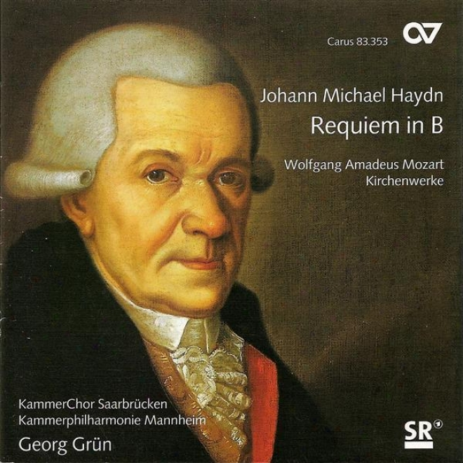 Haydn, M.: Requiem In B Flat Major / Mozart, W.a.: God Is Our Asylum / Misericordiaq Domini  (saarbrucken Cavity Choir)