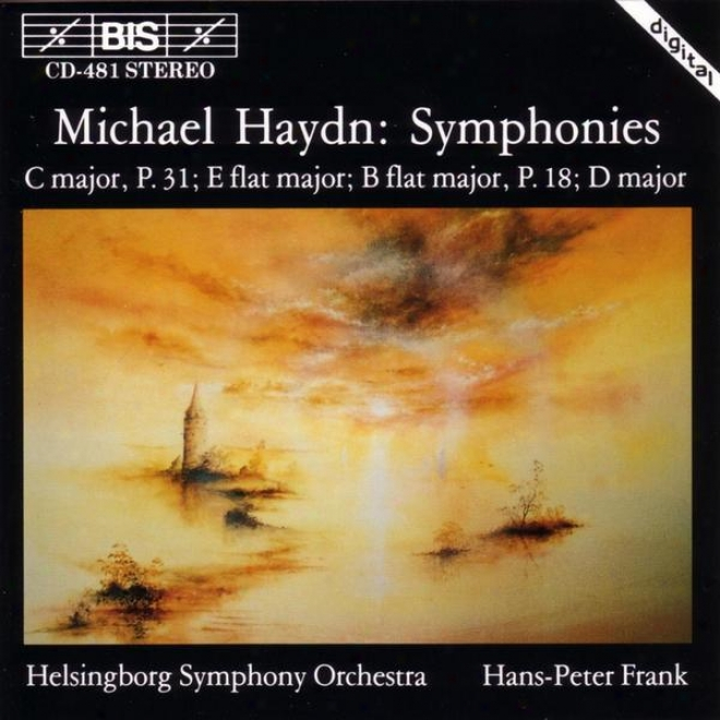Hayd,n Michael: Symphonies In C Major / E Flat Major / B Flat Major / D Major